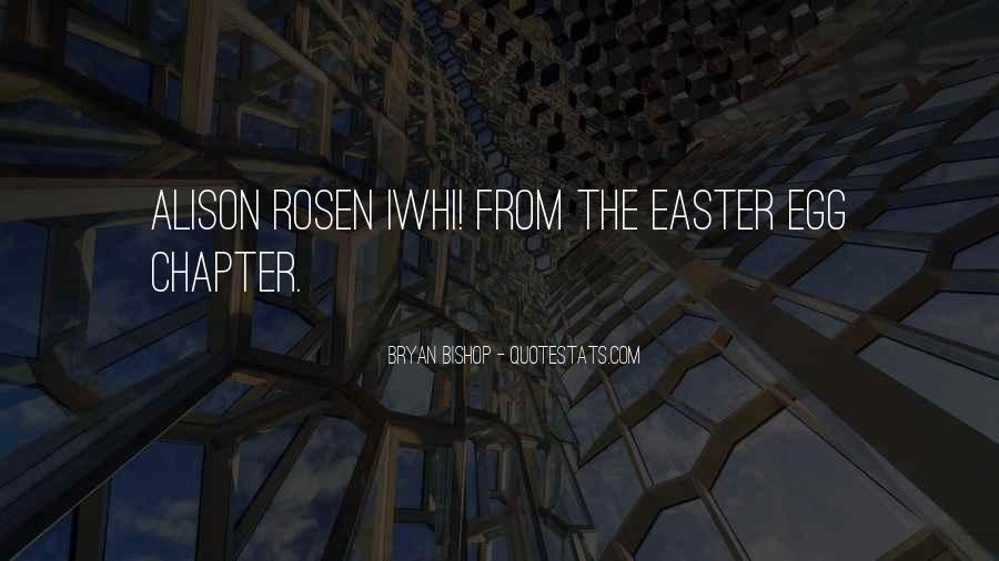Alison Rosen Quotes #1655326