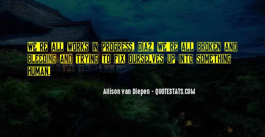 Allison Van Diepen Quotes #1350567