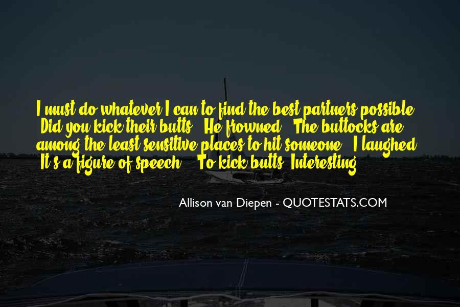 Allison Van Diepen Quotes #19553