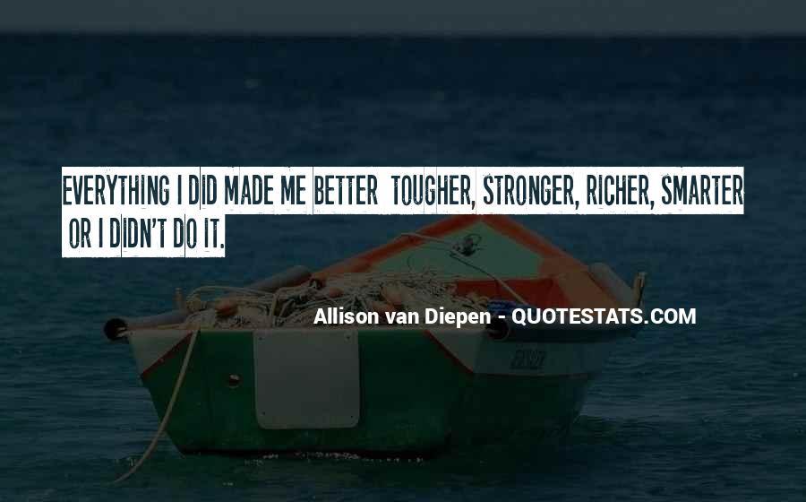 Allison Van Diepen Quotes #467902