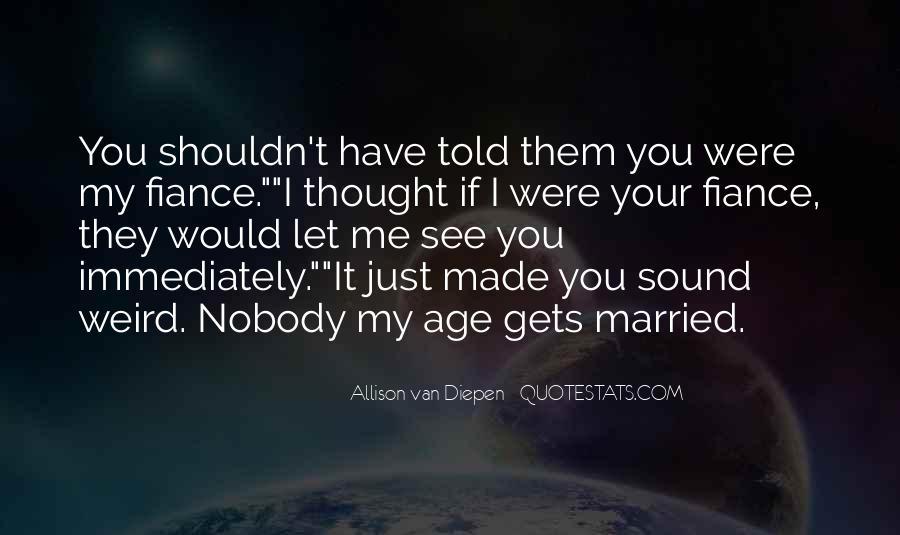 Allison Van Diepen Quotes #818740