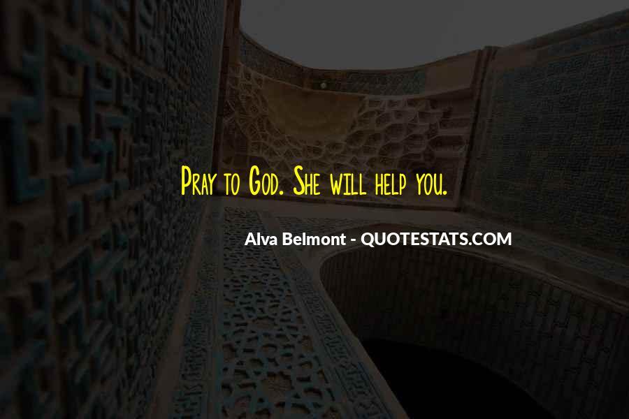 Alva Belmont Quotes #1432426