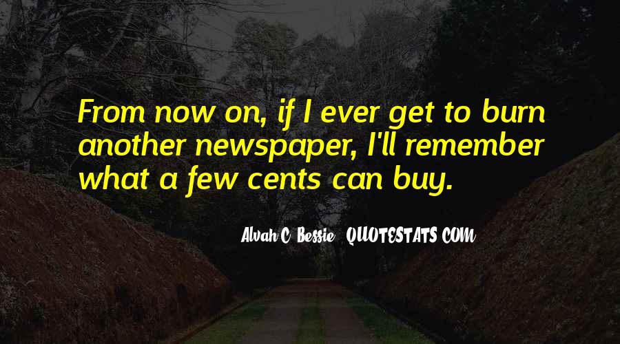 Alvah Bessie Quotes #439060