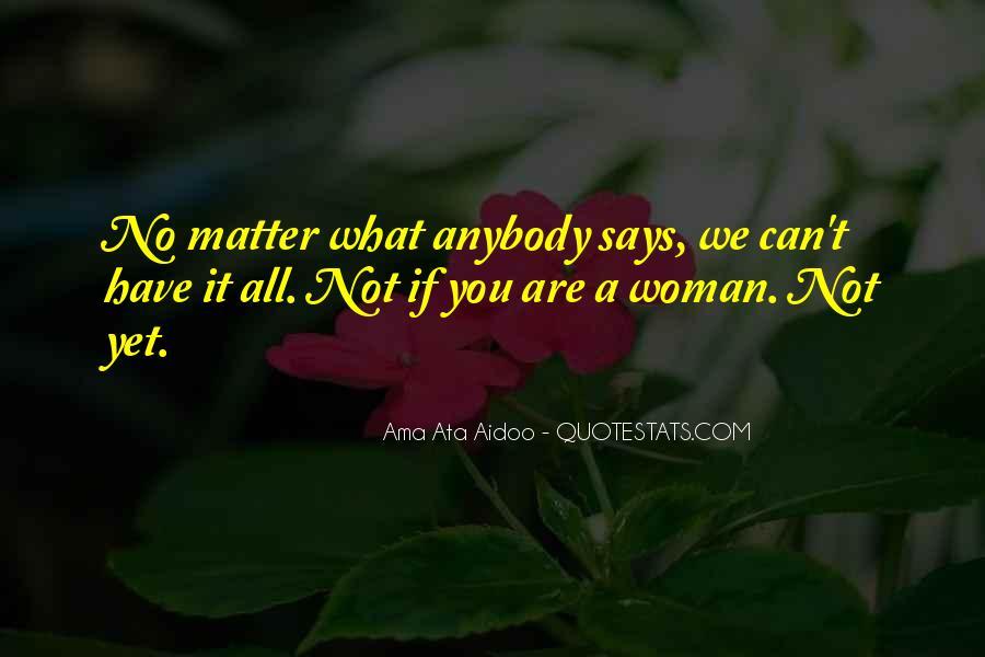 Ama Ata Aidoo Quotes #1677598
