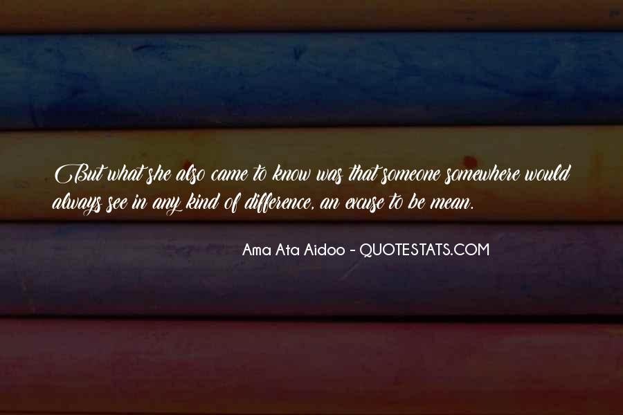 Ama Ata Aidoo Quotes #459101