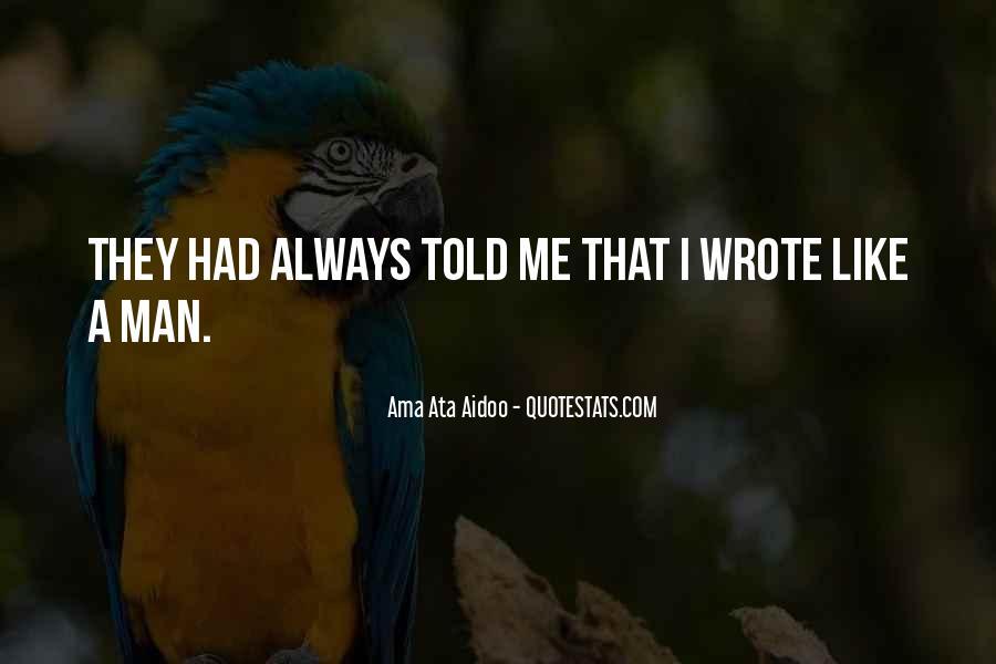 Ama Ata Aidoo Quotes #537187
