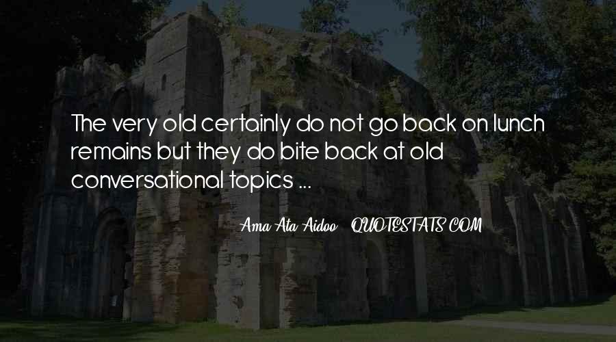 Ama Ata Aidoo Quotes #657213