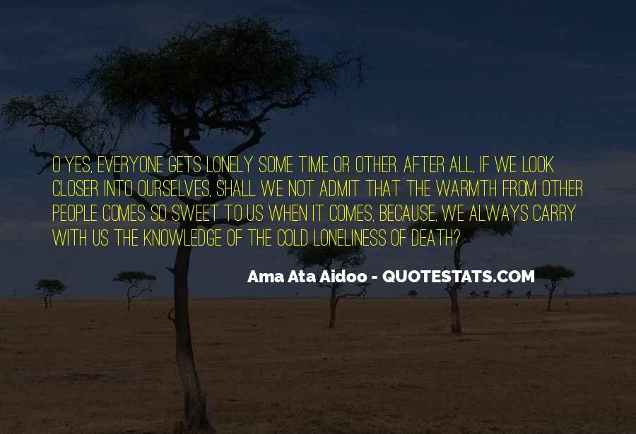 Ama Ata Aidoo Quotes #700072
