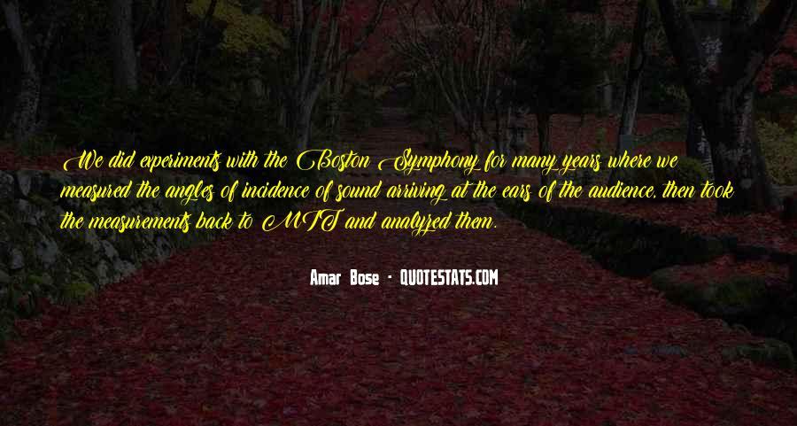Amar Bose Quotes #1054320