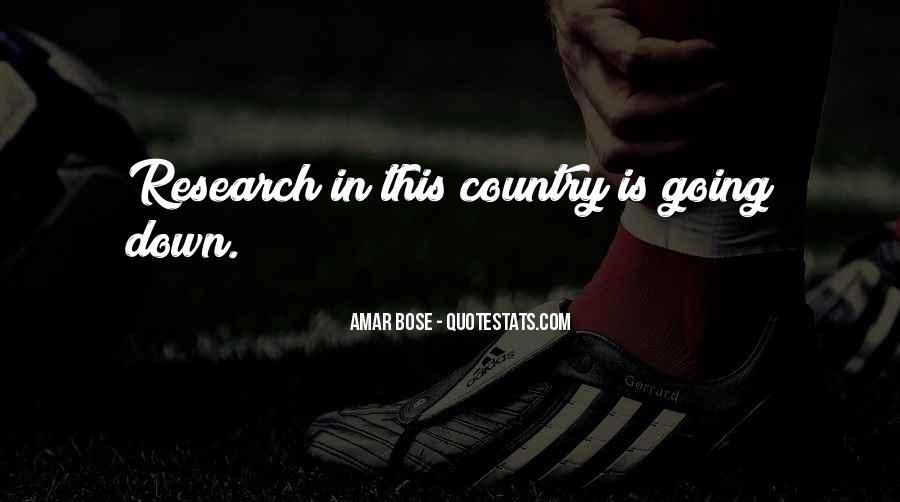 Amar Bose Quotes #680559