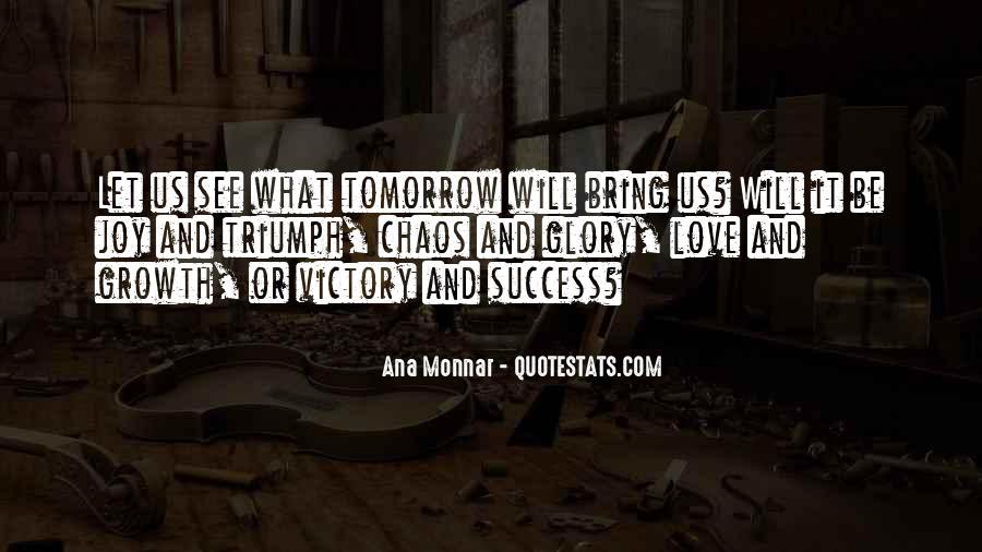 Ana Monnar Quotes #1060250