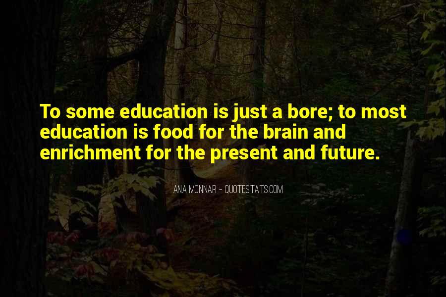 Ana Monnar Quotes #1401135