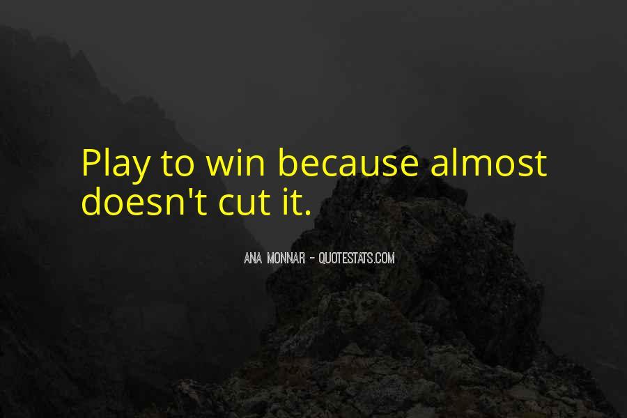 Ana Monnar Quotes #168371