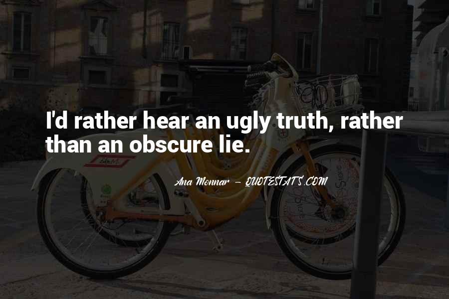 Ana Monnar Quotes #1691844