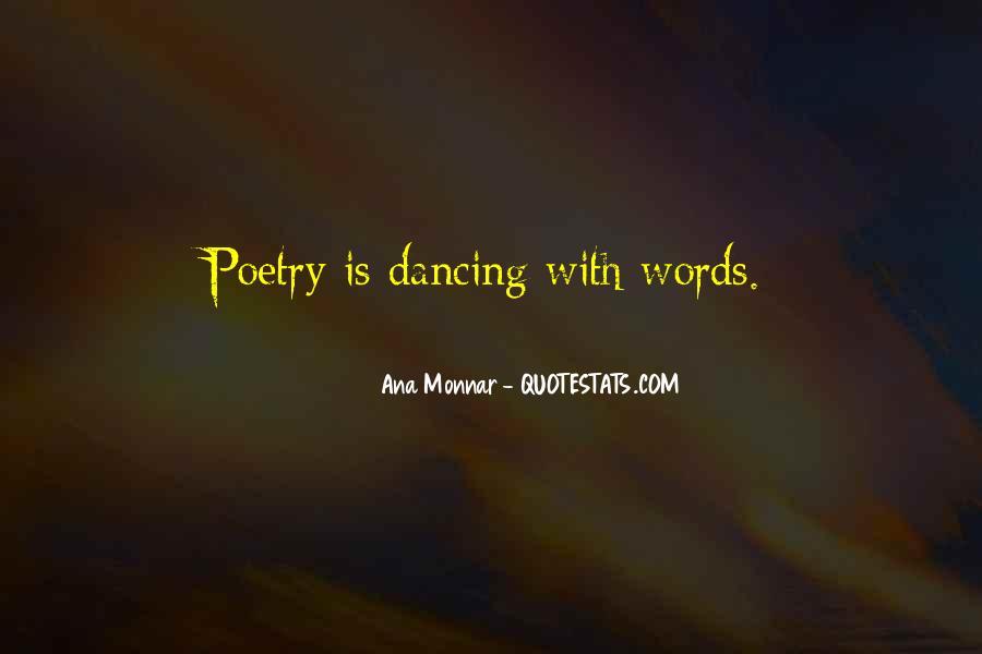 Ana Monnar Quotes #504583
