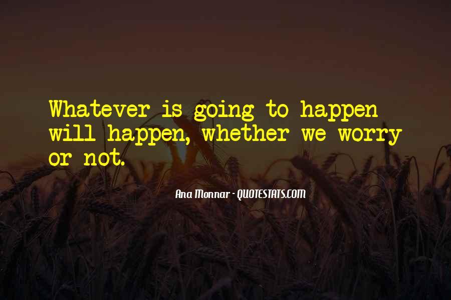 Ana Monnar Quotes #548595