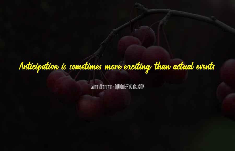 Ana Monnar Quotes #787219