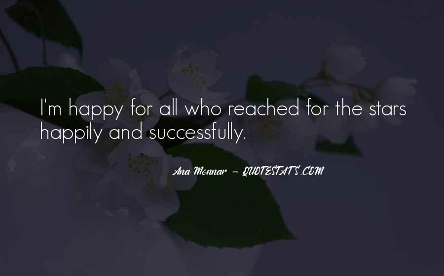 Ana Monnar Quotes #83184