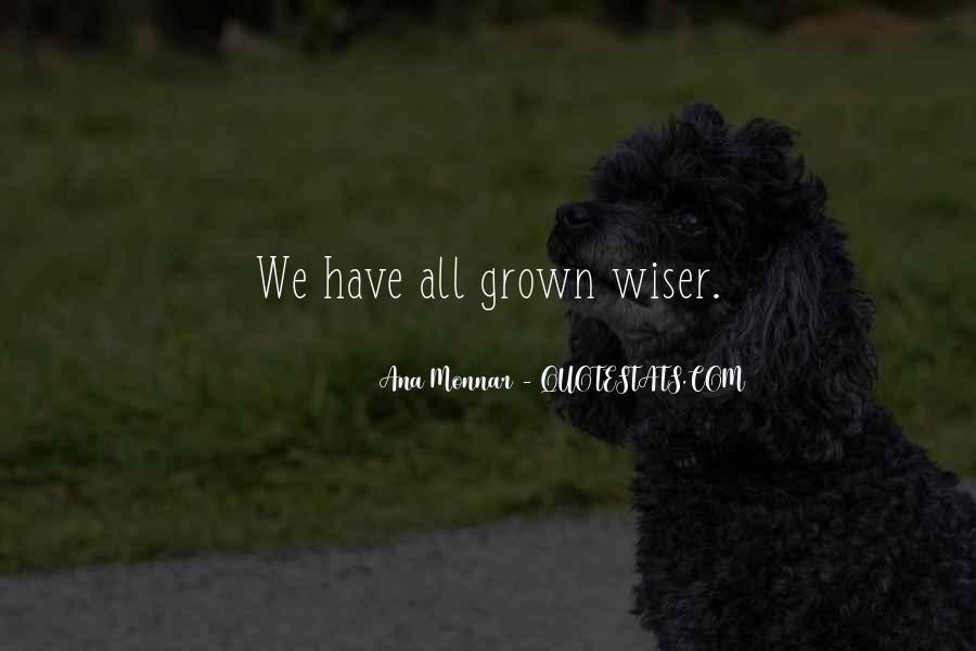 Ana Monnar Quotes #88654