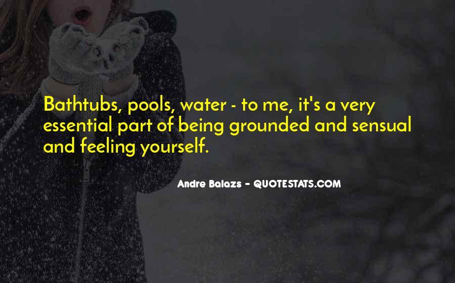 Andre Balazs Quotes #1811422