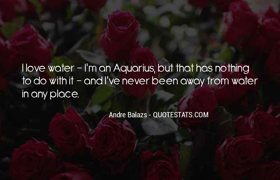 Andre Balazs Quotes #1823165