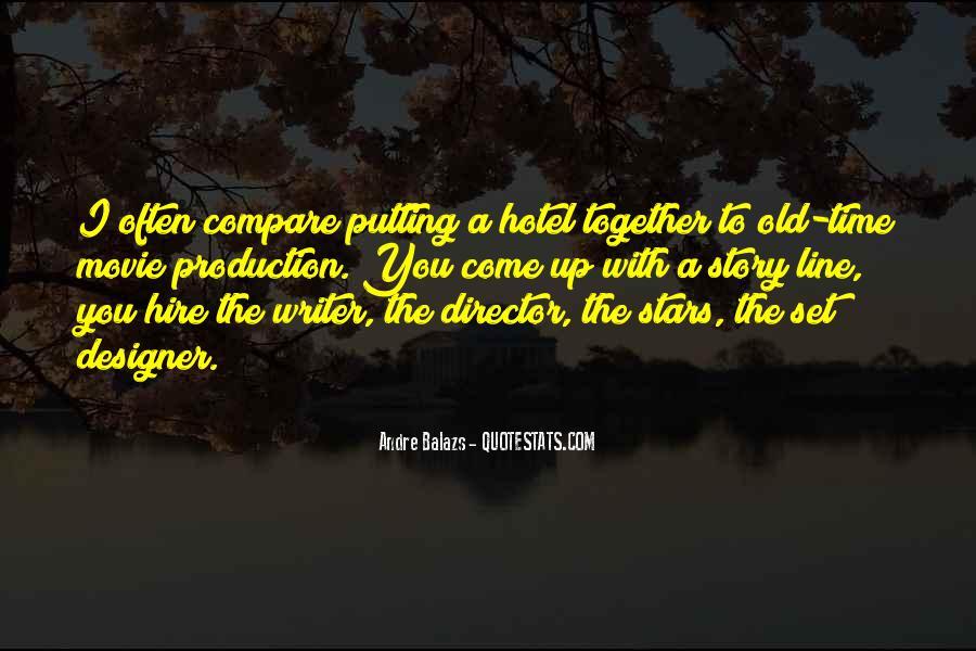 Andre Balazs Quotes #871700