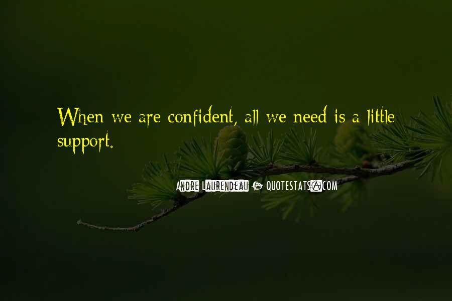 Andre Laurendeau Quotes #140270
