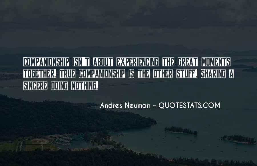 Andres Neuman Quotes #245622