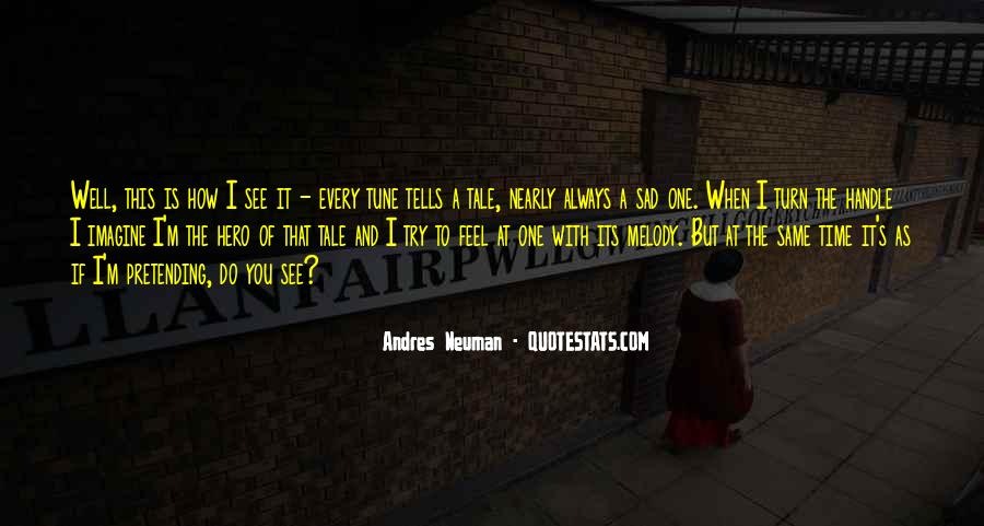 Andres Neuman Quotes #561249