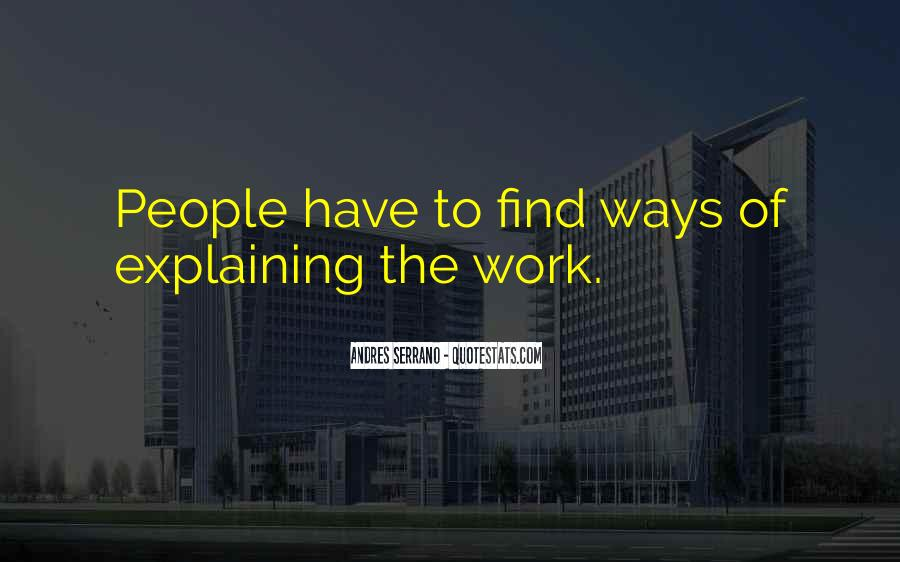Andres Serrano Quotes #1128516
