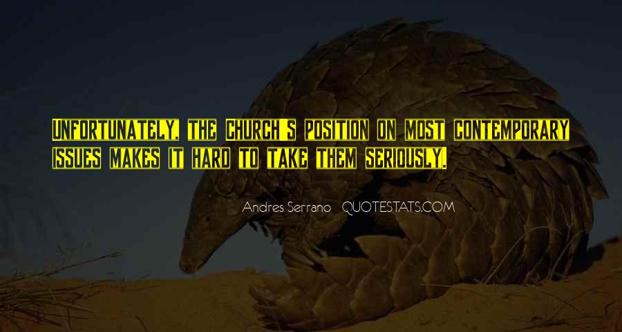 Andres Serrano Quotes #1421044