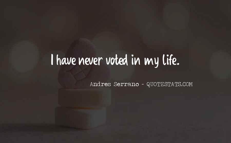 Andres Serrano Quotes #1467483