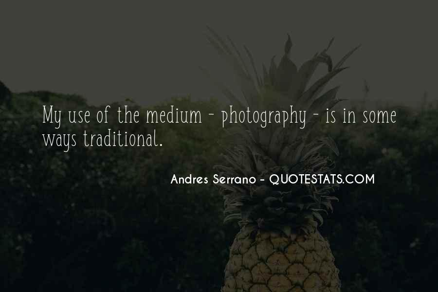 Andres Serrano Quotes #1869471
