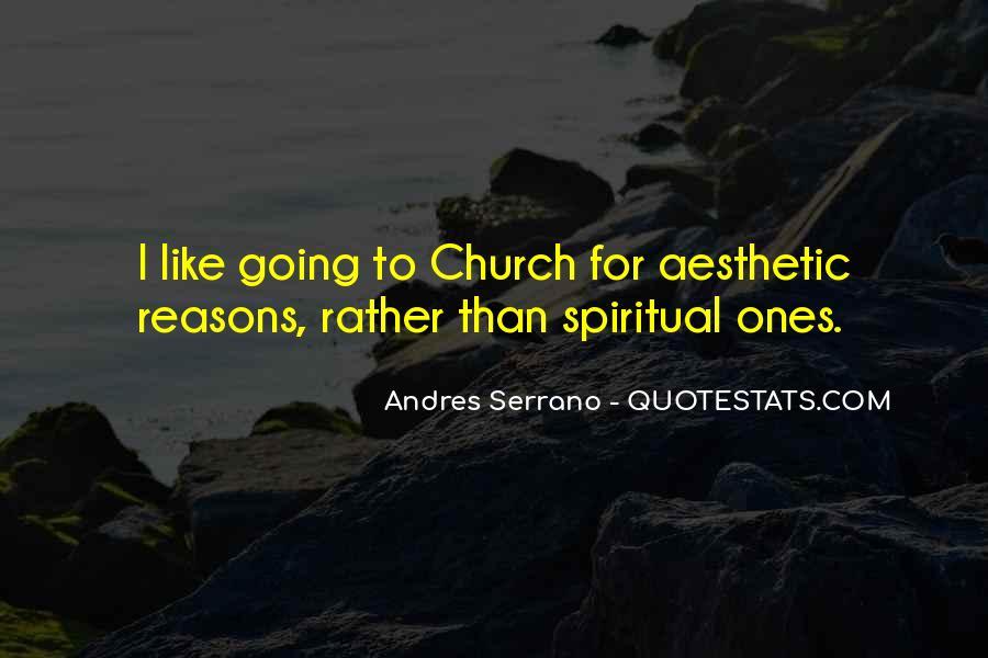 Andres Serrano Quotes #482678