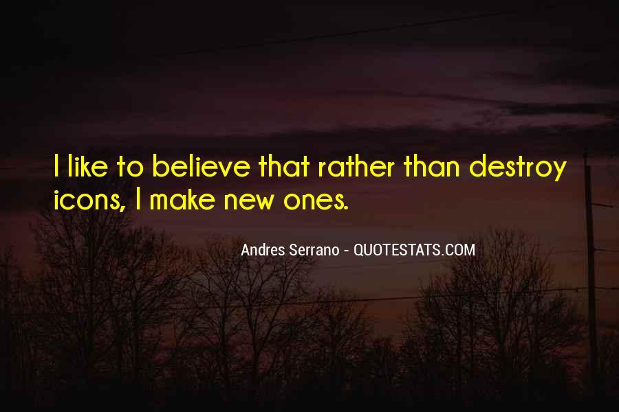 Andres Serrano Quotes #681424