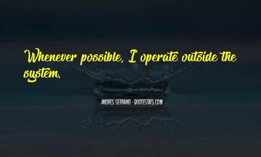Andres Serrano Quotes #710406