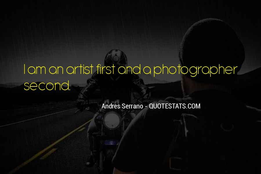 Andres Serrano Quotes #857274