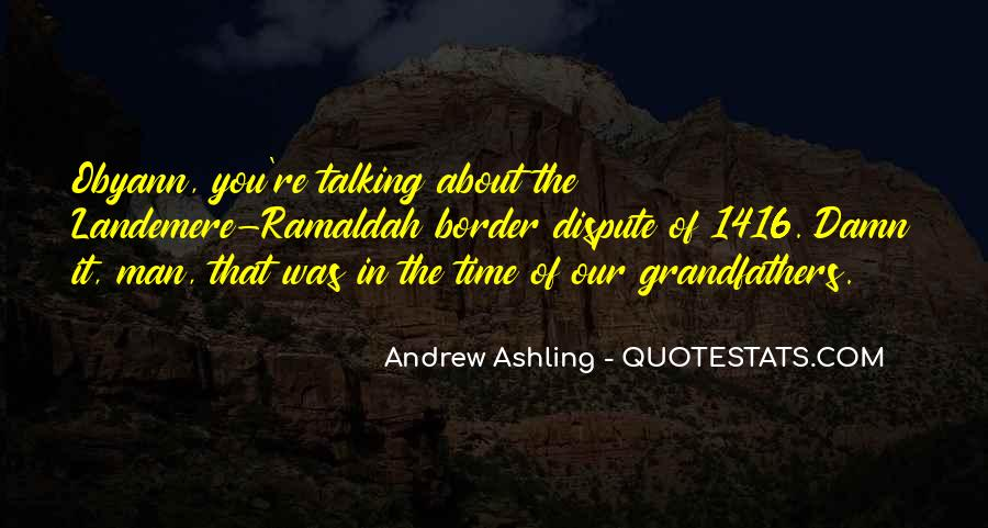 Andrew Ashling Quotes #1575383
