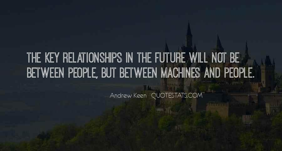 Andrew Keen Quotes #1465606