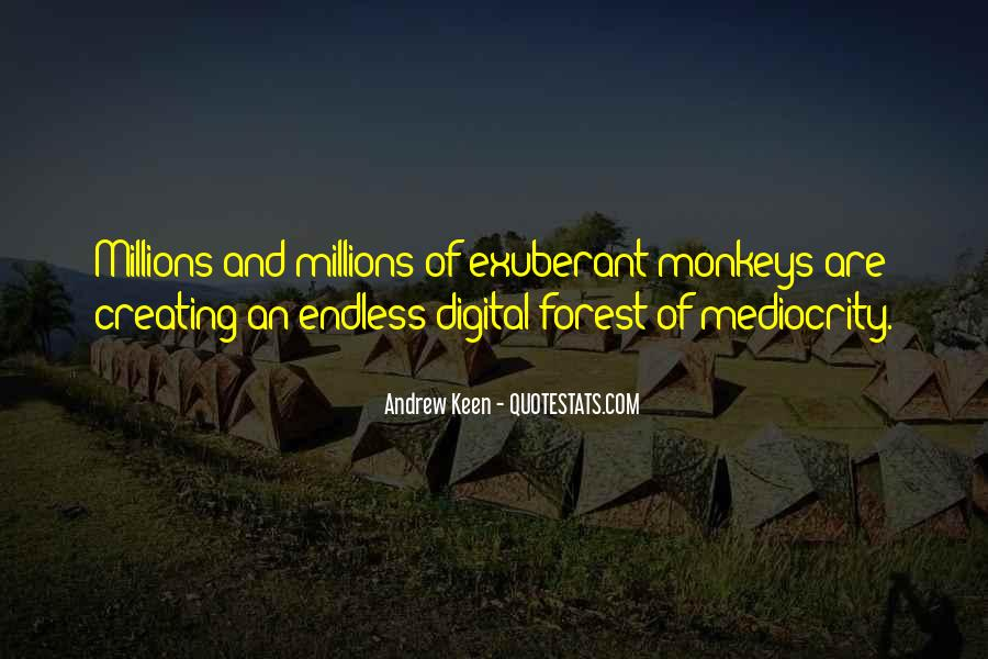 Andrew Keen Quotes #190553