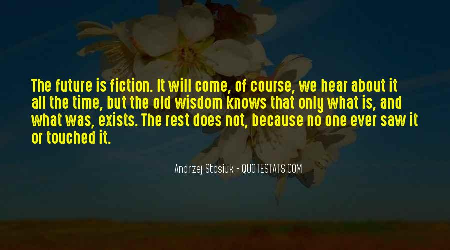 Andrzej Stasiuk Quotes #1366262