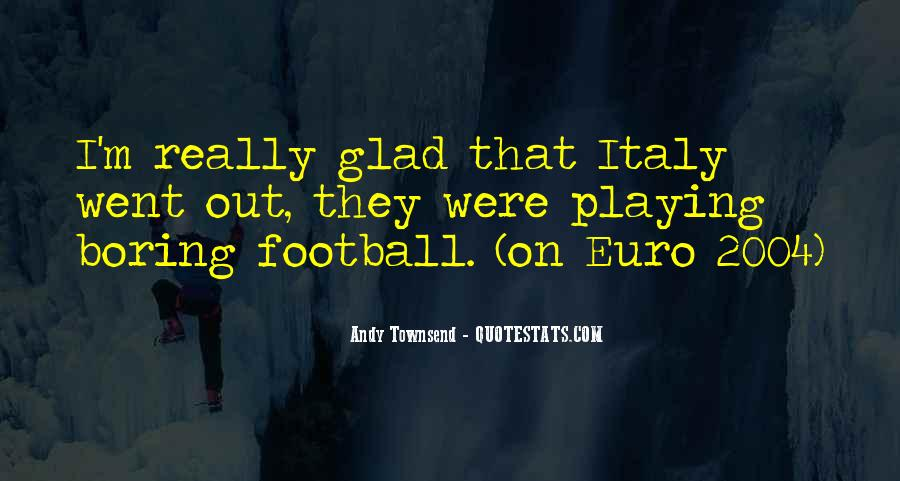 Andy Townsend Quotes #1728498