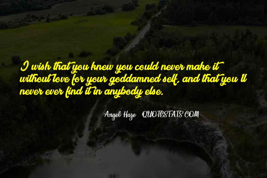 Angel Haze Quotes #8147