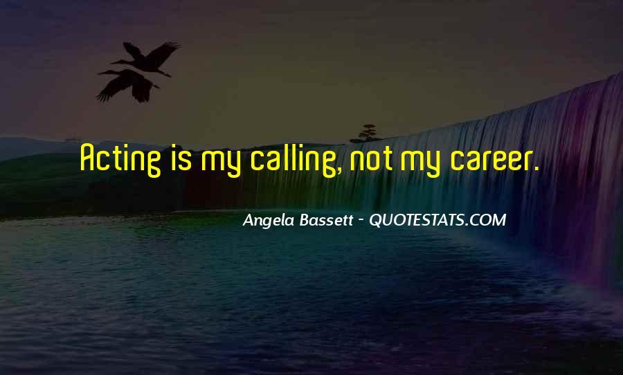 Angela Bassett Quotes #1260065