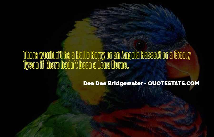 Angela Bassett Quotes #1330401