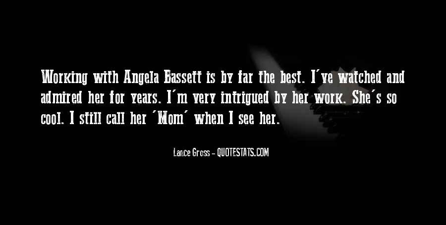 Angela Bassett Quotes #1573124