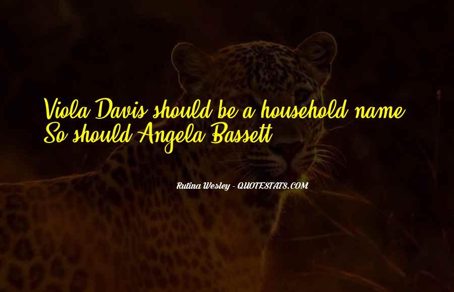 Angela Bassett Quotes #1746183