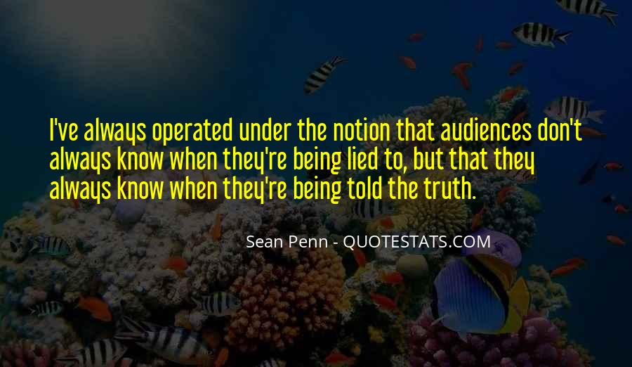 Quotes About Being Lied To #1004209