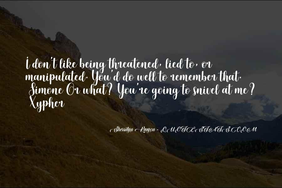 Quotes About Being Lied To #1097908