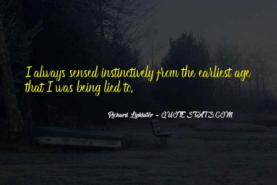 Quotes About Being Lied To #141017